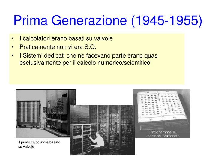 Prima Generazione (1945-1955)