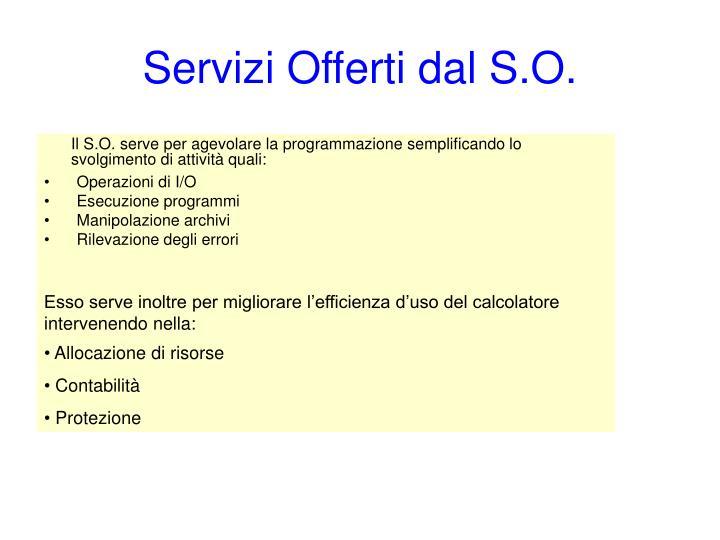 Servizi Offerti dal S.O.