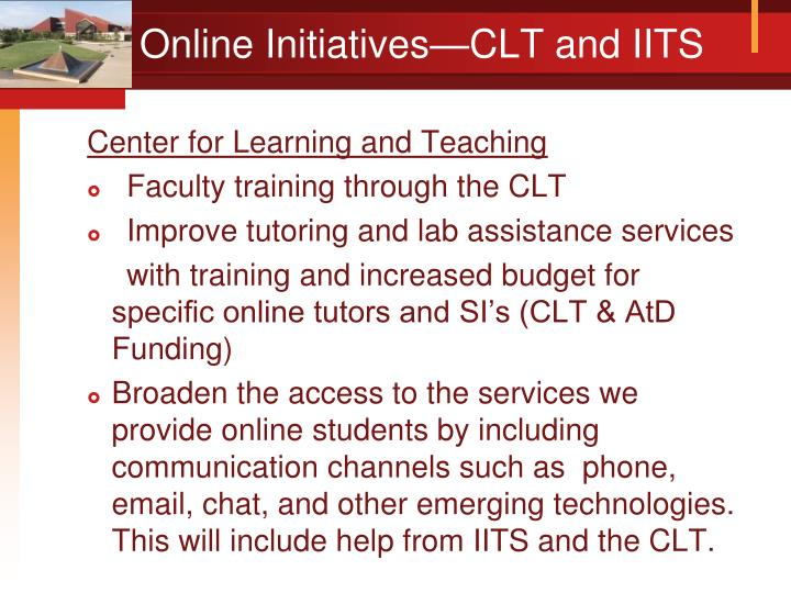 Online Initiatives—CLT and IITS