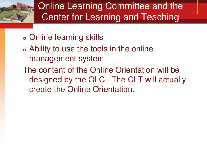 Online Learning Committee and the Center for Learning and Teaching