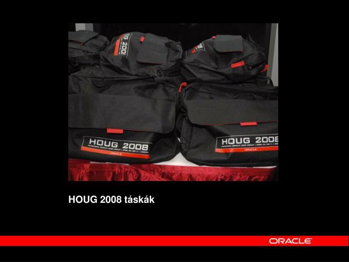 HOUG 2008 táskák