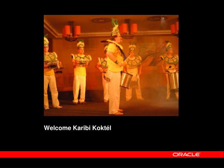 Welcome Karibi Koktél