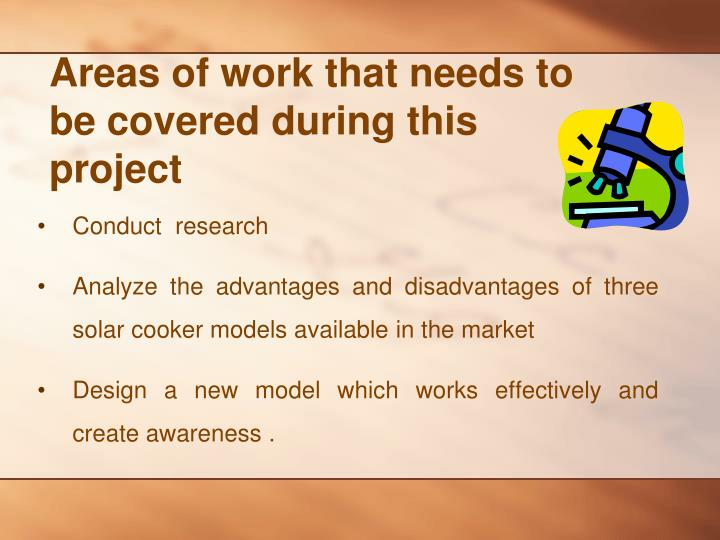 Areas of work that needs to be covered during this project