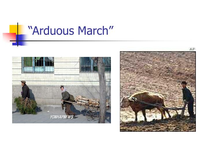"""""""Arduous March"""""""