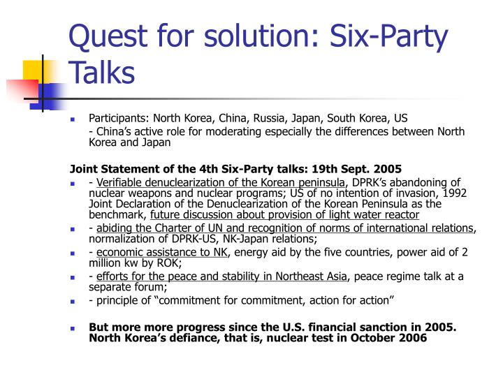 Quest for solution: Six-Party Talks