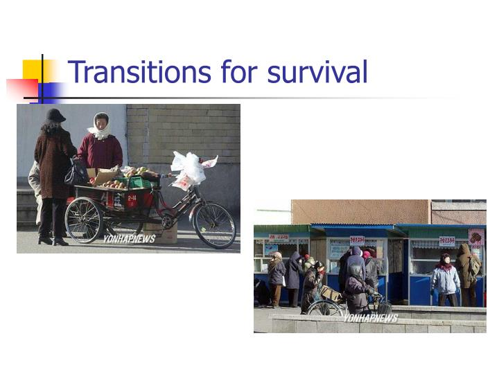 Transitions for survival