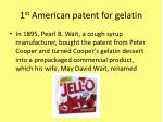 1 st american patent for gelatin