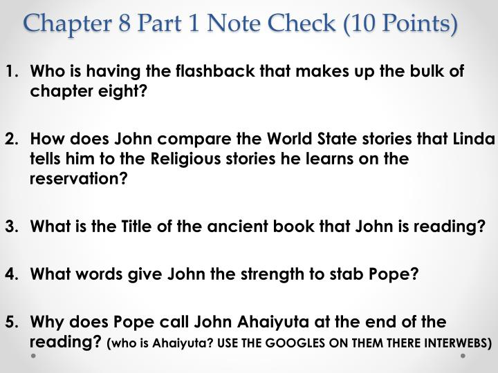 Chapter 8 Part 1 Note Check (10 Points)