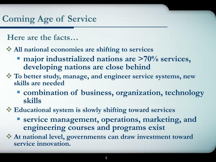 Coming Age of Service