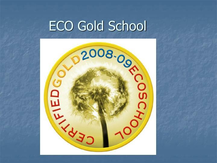 ECO Gold School