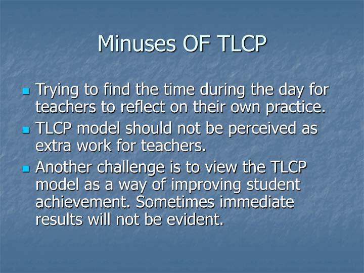 Minuses OF TLCP