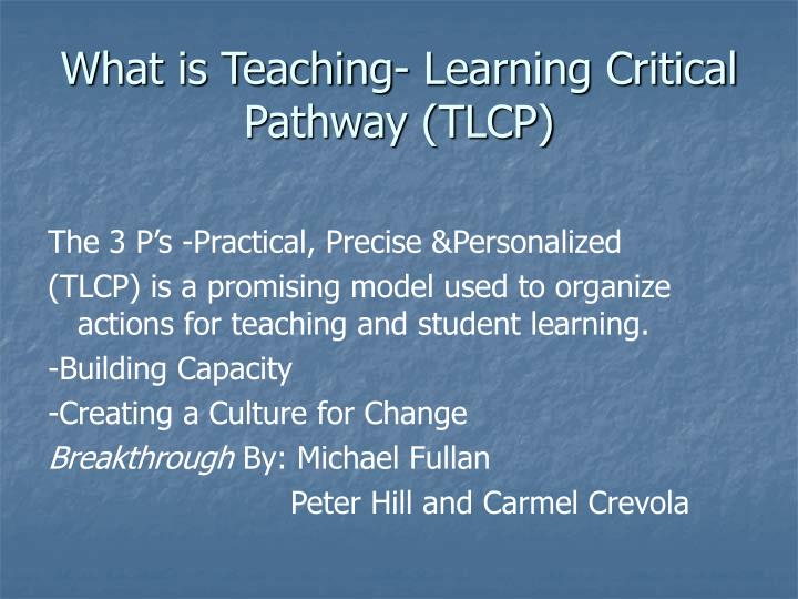 What is Teaching- Learning Critical Pathway (TLCP)