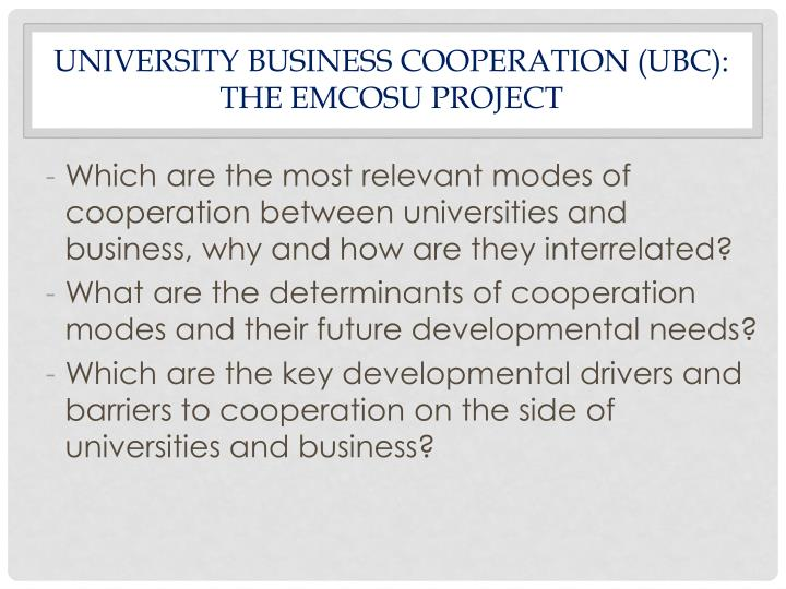 UNIVERSITY BUSINESS COOPERATION (UBC):
