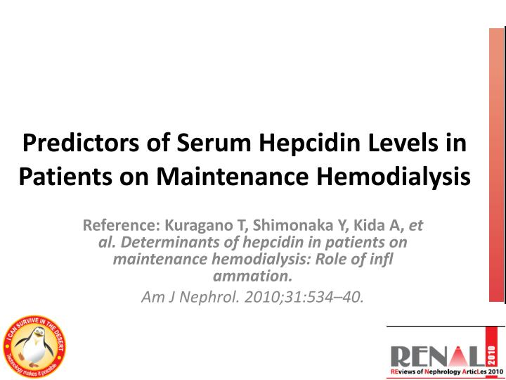 Predictors of serum hepcidin levels in patients on maintenance hemodialysis