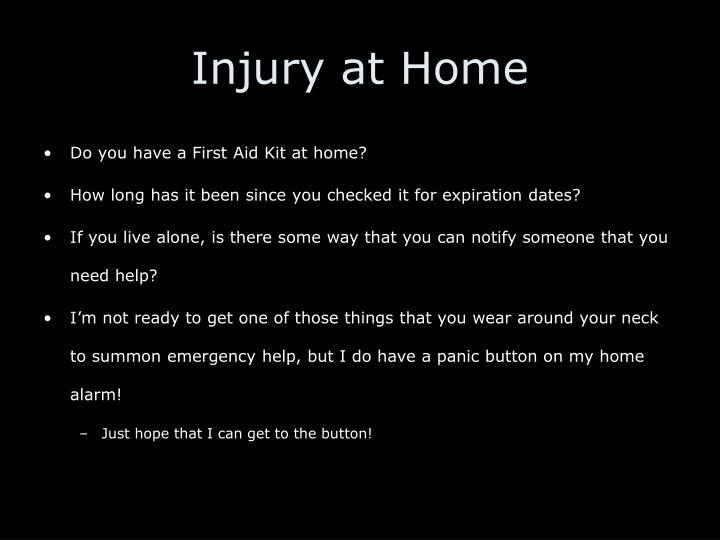 Injury at Home