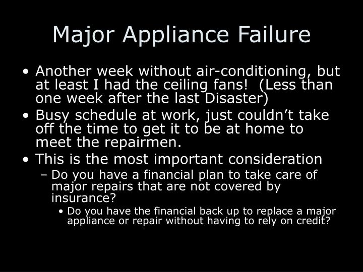 Major Appliance Failure