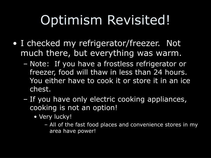 Optimism Revisited!