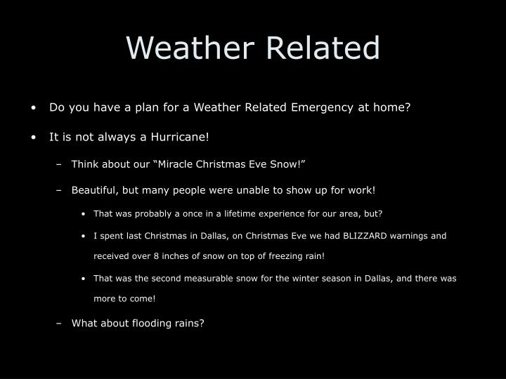 Weather Related