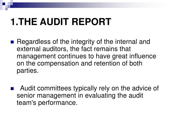 1.THE AUDIT REPORT