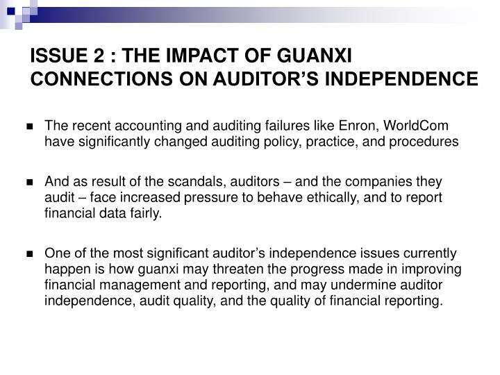 ISSUE 2 : THE IMPACT OF GUANXI CONNECTIONS ON AUDITOR'S INDEPENDENCE