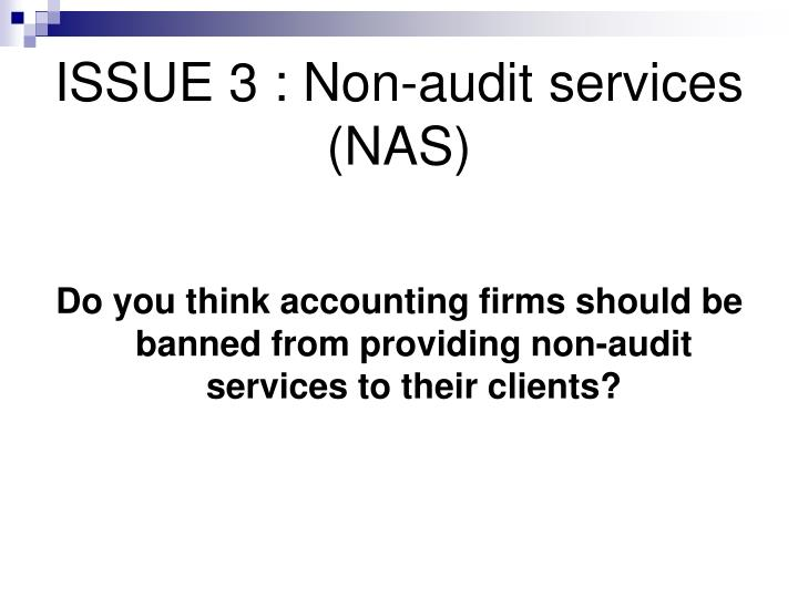 ISSUE 3 : Non-audit services