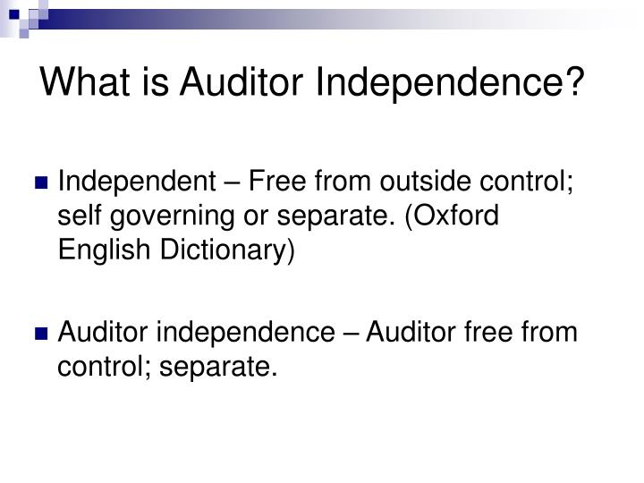 What is Auditor Independence?