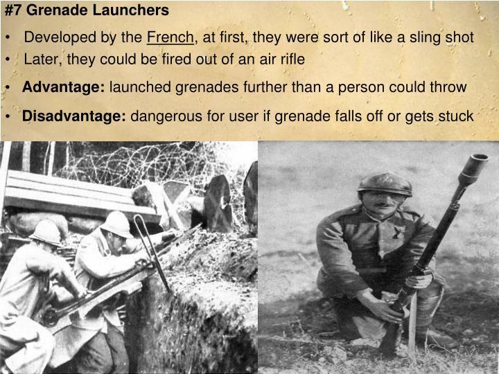 #7 Grenade Launchers