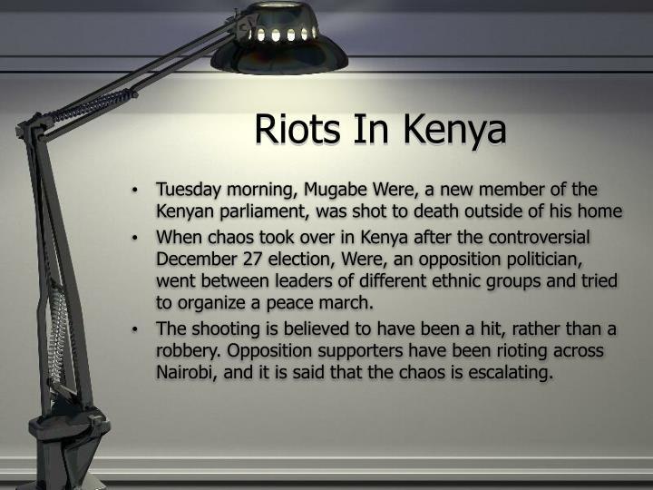 Riots In Kenya