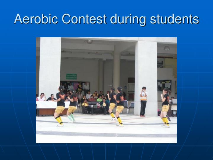 Aerobic Contest during students