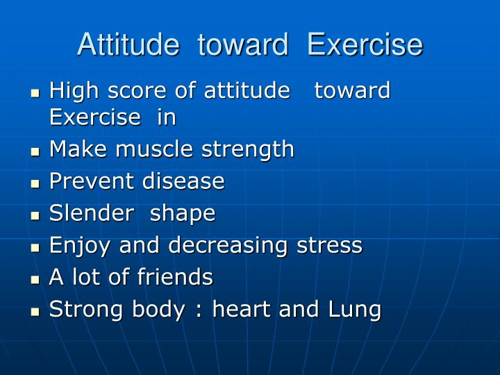 Attitude  toward  Exercise