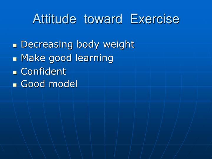 Attitude  toward  Exercise