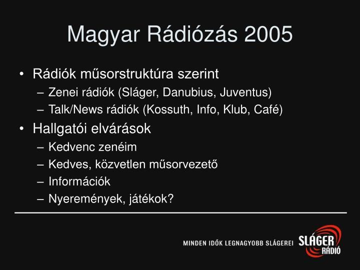 Magyar Rádiózás 2005