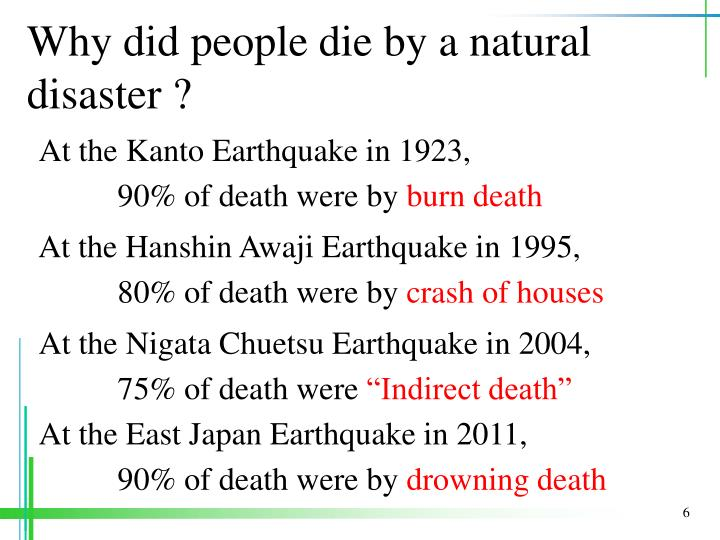 Why did people die by a natural disaster ?