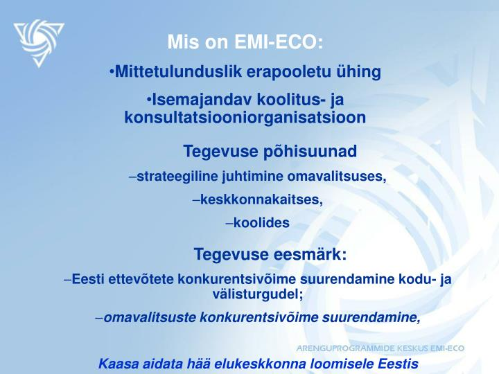 Mis on EMI-ECO: