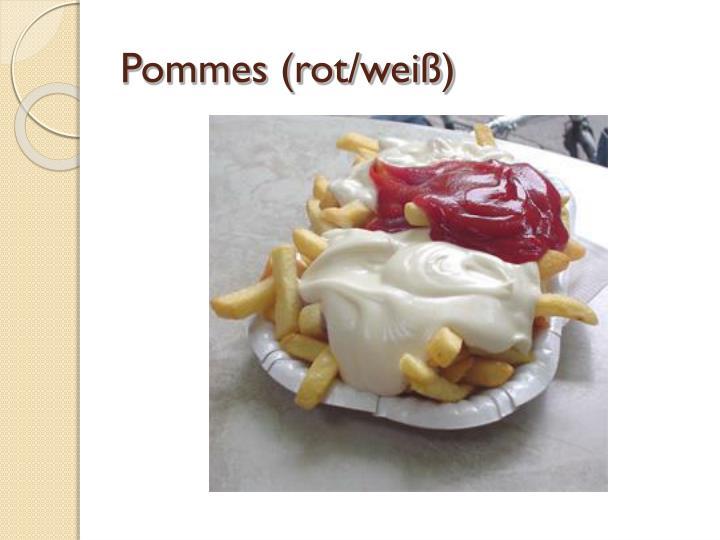 Pommes (rot/weiß)