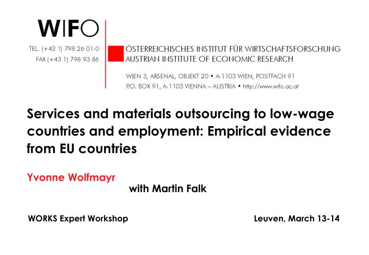Services and materials outsourcing to low-wage countries and employment: Empirical evidence from EU ...