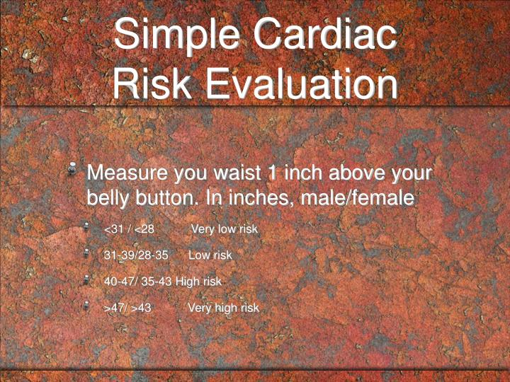 Simple cardiac risk evaluation