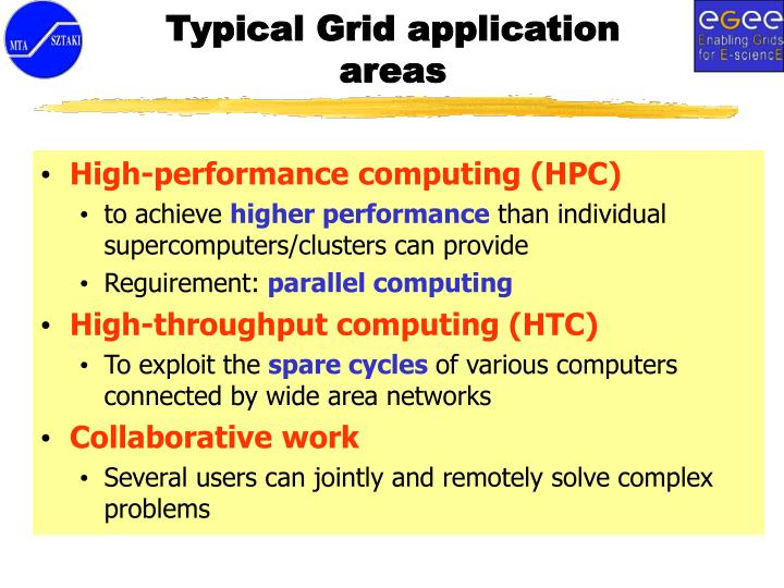Typical Grid application