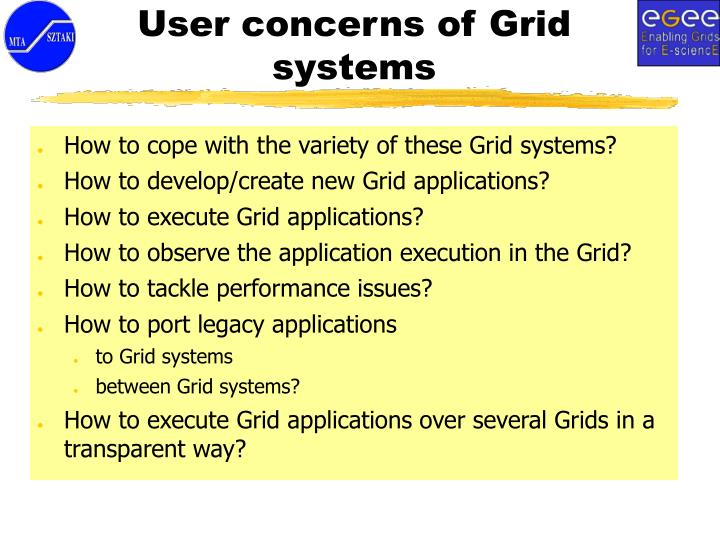 User concerns of Grid systems