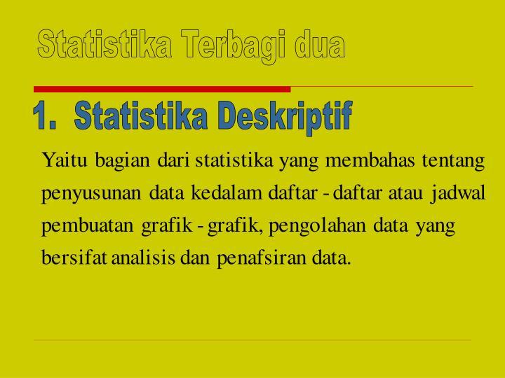 Statistika Terbagi dua