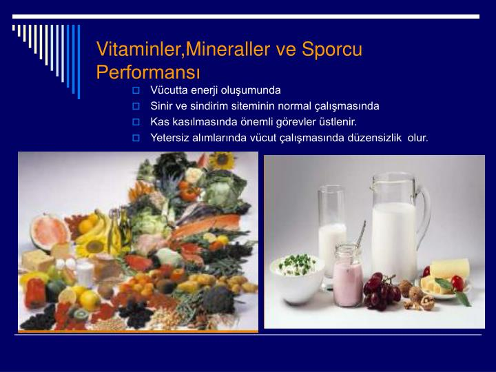 Vitaminler,Mineraller ve Sporcu        Performans