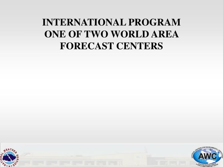 INTERNATIONAL PROGRAM
