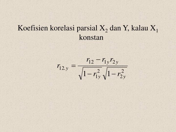 Koefisien korelasi parsial X