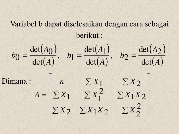 Variabel b dapat diselesaikan dengan cara sebagai
