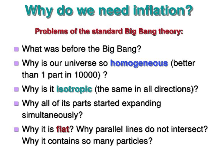 Why do we need inflation?