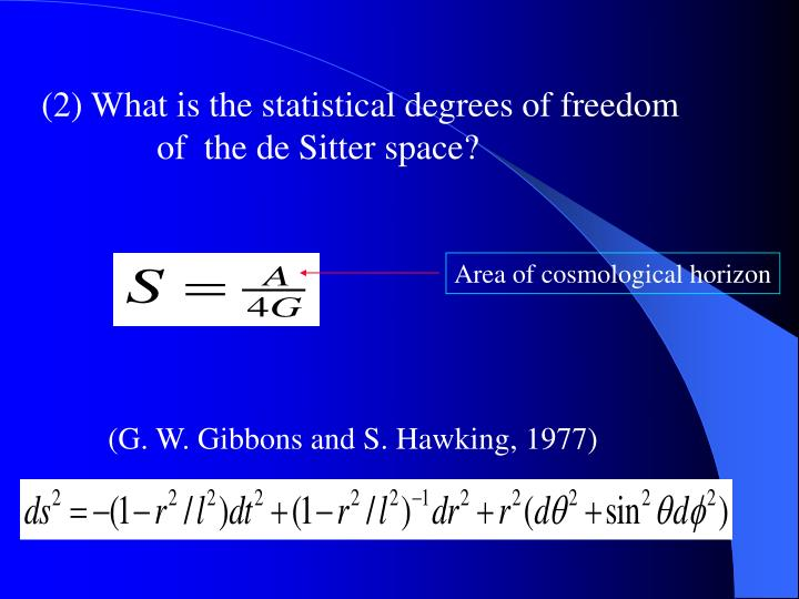(2) What is the statistical degrees of freedom