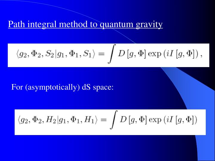 Path integral method to quantum gravity
