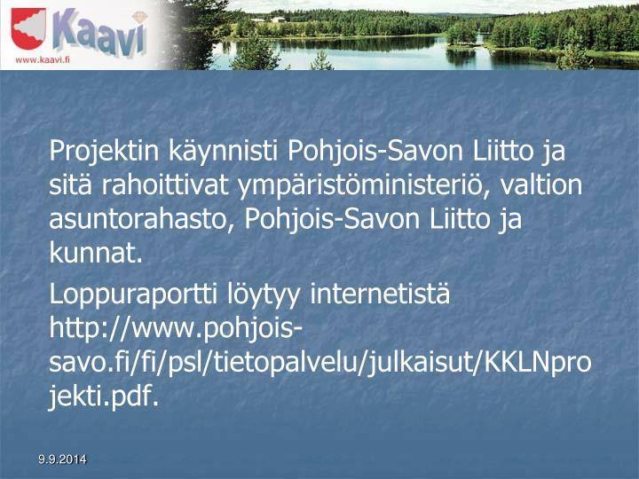 Projektin käynnisti Pohjois-Savon