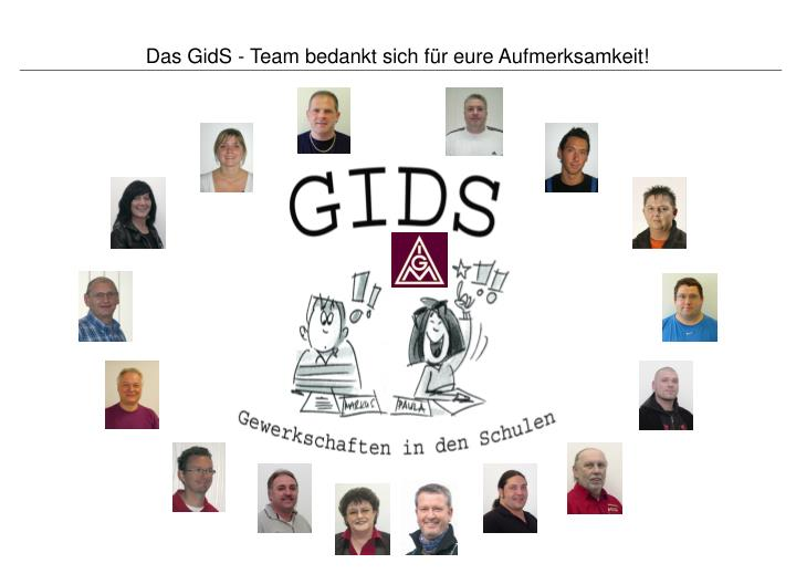 Das GidS - Team bedankt sich für eure Aufmerksamkeit!