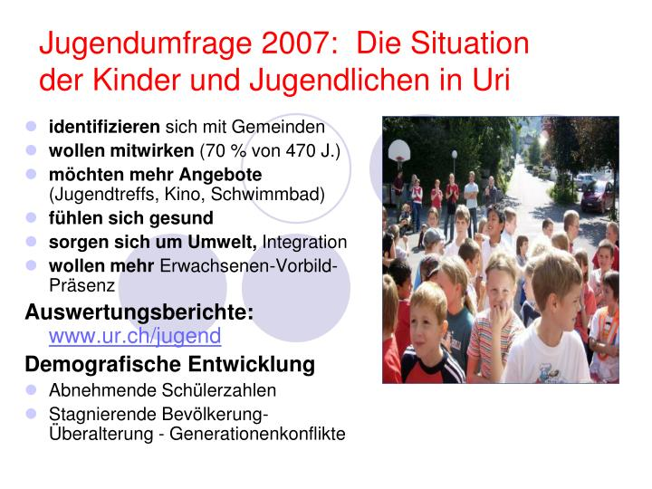 Jugendumfrage 2007:  Die Situation